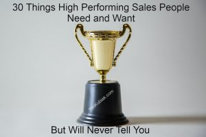 Things High Performing Sales People Need and Want but will Never Tell You with a trophy in the background