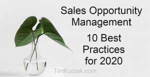 Sales Opportunity Management Best Practices for 2020