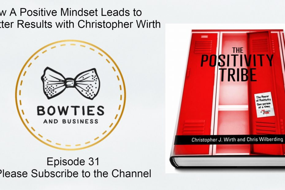 Bowties and Business podcast logo Episode 31 alongside the Positivity Tribe Book Cover