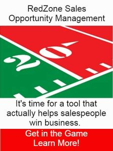 RedZone Sales Opportunity Management - It's Time for a tool that actually helps salespeople win business/ Get in the game and learn more